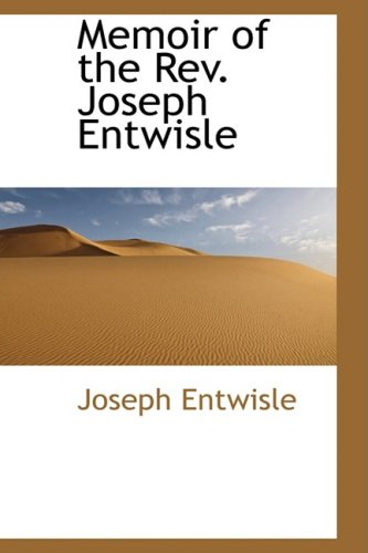 Memoir of the Rev. Joseph Entwisle