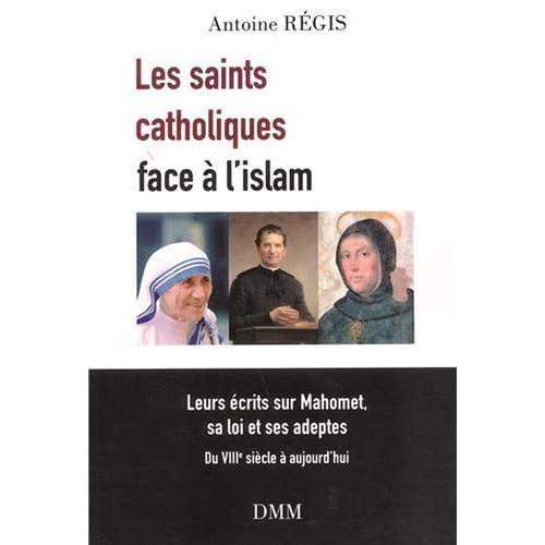 LES SAINTS CATHOLIQUES FACE A L´ISLAM