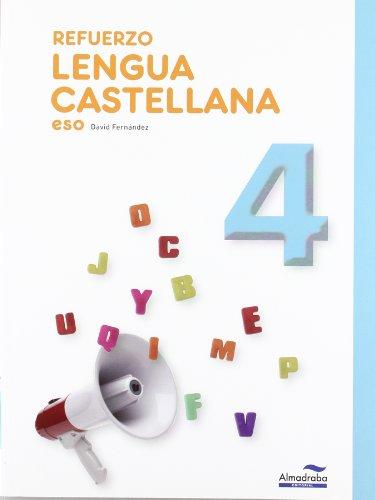 Refuerzo Lengua castellana 4º ESO (Cuadernos de la ESO) - 9788483087947