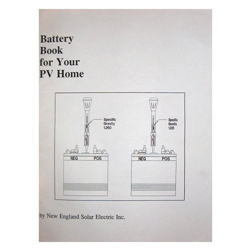 Battery Book for Your Pv Home (The Pv Home Series Booklets) -