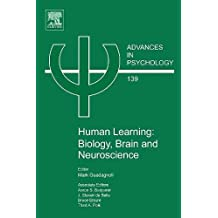 Human Learning: Biology, Brain, and Neuroscience (Advances in Psychology)