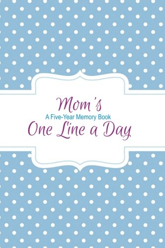 moms-one-line-a-day-a-five-year-memory-book-journal-diary