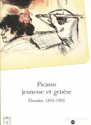 Picasso, jeunesse et genèse : dessins, 1893-1905