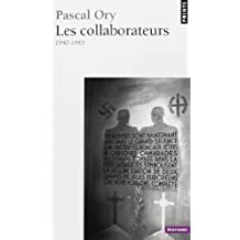 Les collaborateurs, 1940-1945