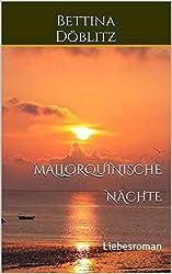 Mallorquinische Nächte: Liebesroman