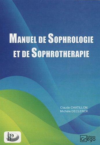 Manuel de sophrologie et de sophrothérapie