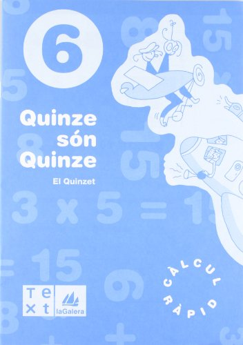 Quinze són quinze 6 (Quinze són quinze - Q. Càlcul ràpid) - 9788477399971