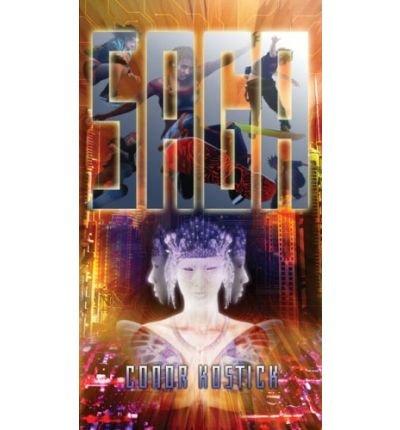 [(Saga )] [Author: Conor Kostick] [Nov-2009]