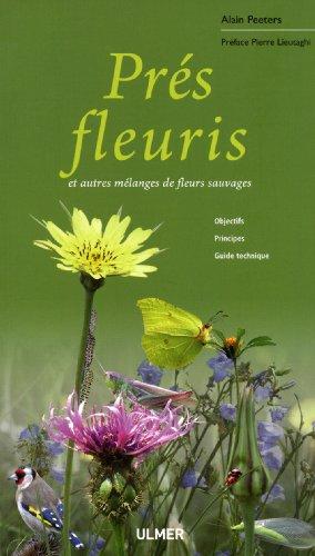 Prés fleuris et autres mélanges de fleurs sauvages par Alain Peeters