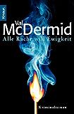 Alle Rache will Ewigkeit: Kriminalroman (German Edition)