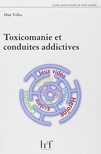 Toxicomanie et conduites addictives