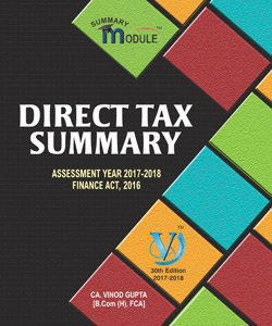Direct Tax Summary Module for CA Final by Vinod Gupta Applicable for May 2017 Exam (30th Edition Jan 2017)