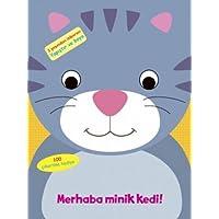 Merhaba Minik Kedi: 2 yaşından itibaren yapıştır ve boya - 100 çıkartma hediye