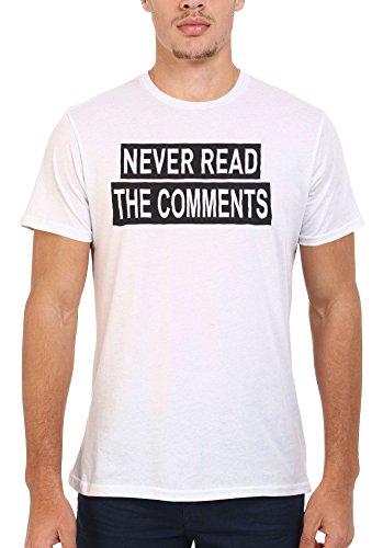 Never Read the Comments Internet Men Women Damen Herren Unisex Top T Shirt .Weiß
