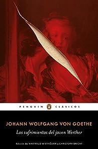 Los sufrimientos del joven Werther par Johann Wolfgang Goethe