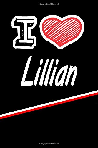 Lillian: I Love Name Writing Journal por Rob Cole