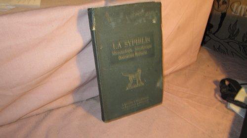 Dr L.-C. Quéry,... La Syphilis. Microbiologie. Sérothérapie. Observations médicales