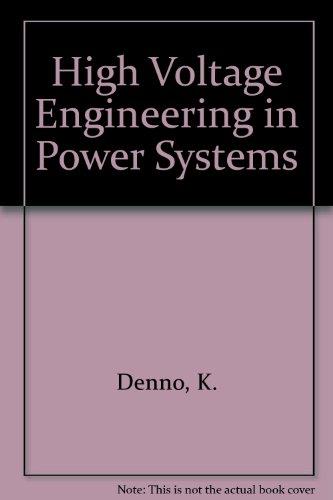 High Voltage Engineering in Power Systems por Khalil Denno