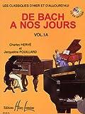 Di Bach ai nostri giorni vol. 1o 1A (hervé/pouillard)