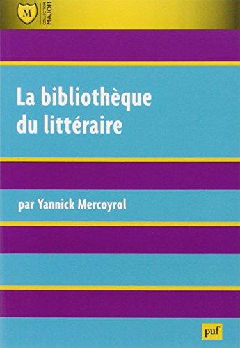 La bibliothèque du littéraire par Yannick Mercoyrol