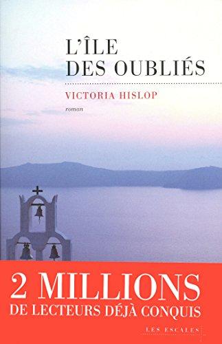 L'Ile des oubliés par Victoria HISLOP