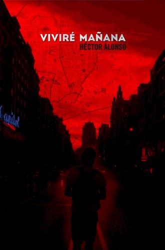 Viviré mañana por Héctor Alonso