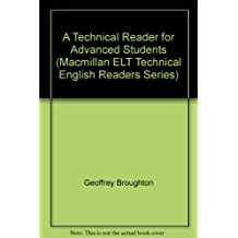 A Technical Reader for Advanced Students (Macmillan ELT Technical English Readers Series)