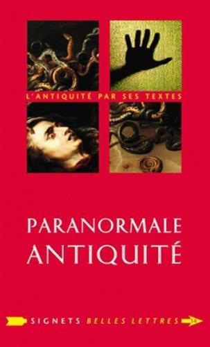 Paranormale Antiquité: La mort et ses démons en Grèce et à Rome