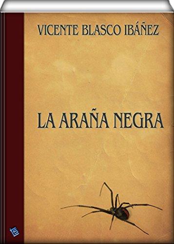 La araña negra por Vicente Blasco Ibáñez