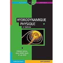 Hydrodynamique physique