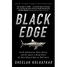 Black Edge: Inside Information, Dirty Money, and the Quest to Bring Down the Most Wanted Man on Wall Street (English Edition)