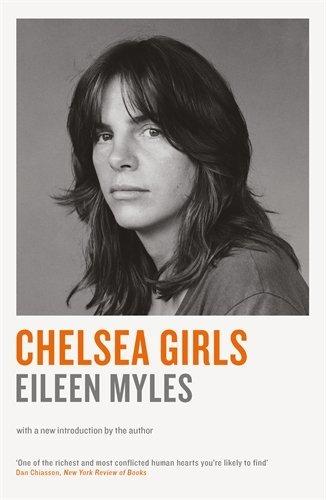 Chelsea Girls by Mx Eileen Myles (2016-08-04) (Mx-girl)