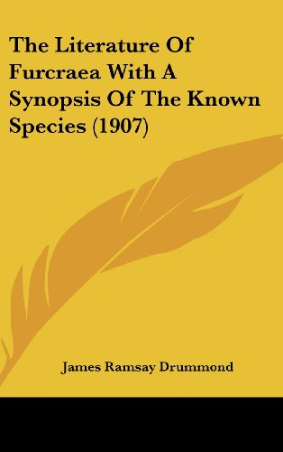 The Literature of Furcraea with a Synopsis of the Known Species (1907)