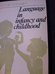 Language in Infancy and Childhood: Linguistic Introduction to Language Acquisition
