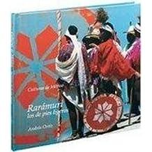 Raramuri: Los De Pies Ligeros/the Light-footed Ones (Culturas De Mexico/Cultures of Mexico)