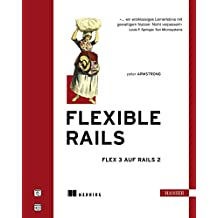 Flexible Rails: Flex 3 auf Rails 2