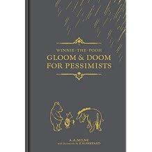 Winnie-the-Pooh: Gloom & Doom for Pessimists (Winnie the Pooh Gift Books)