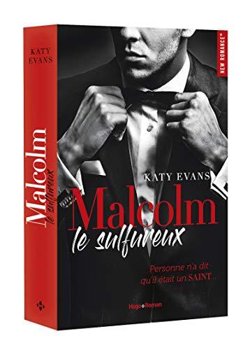 Malcolm, le sulfureux de Katy Evans