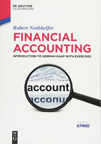 Pdf Download Financial Accounting Introduction To German Gaap With