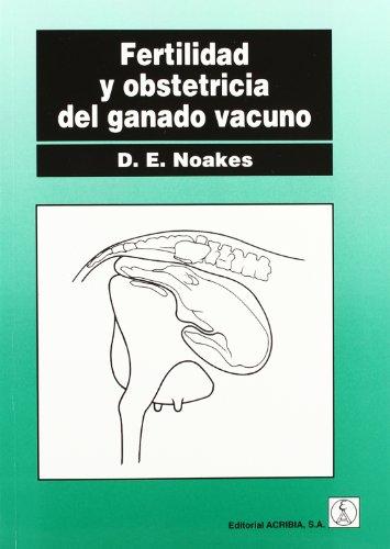 Fertilidad y obstetricia del ganado por D.E. Noakes