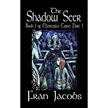 [ Ellenessia's Curse Book 1: The Shadow Seer Part 1 Jacobs, Fran ( Author ) ] { Paperback } 2014