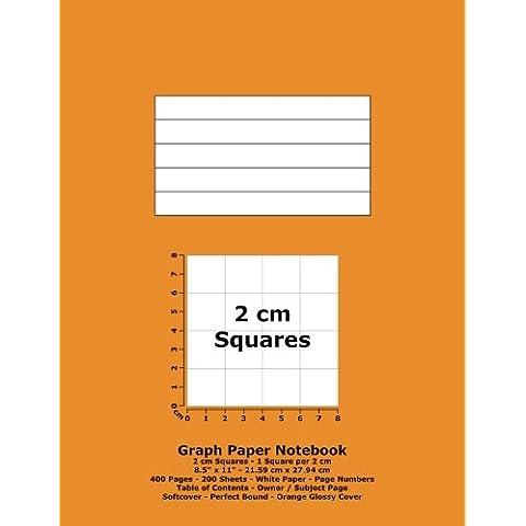 Graph Paper Notebook: 2 cm Squares - 8.5