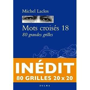 Michel Laclos (Avec la contribution de) (16)Acheter neuf :   EUR 19,30 9 neuf & d'occasion à partir de EUR 19,30