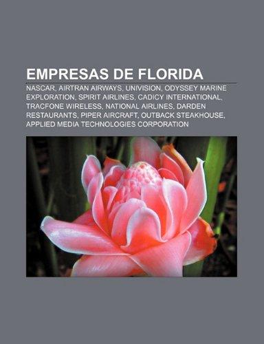 empresas-de-florida-nascar-airtran-airways-univision-odyssey-marine-exploration-spirit-airlines-cadi