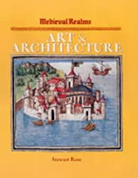 Medieval Realms: Art and Architecture by Stewart Ross (2004-06-17)