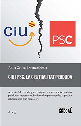 CiU i PSC, la centralitat perduda