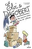 """Afficher """"Eloi & Dagobert n° 1 Un Nouveau voisin rue des poteaux"""""""