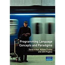 [(Programming Language Concepts and Paradigms)] [By (author) A.David Watt] published on (January, 1994)