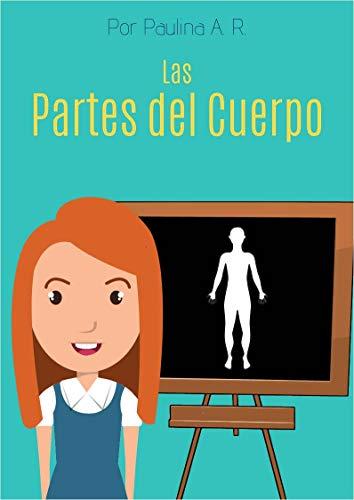 Las Partes del Cuerpo: Libro infantil eBook: Paulina Acosta ...