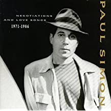 Negotiations And Love Songs 1971-1986 by Simon, Paul (1990) Audio CD